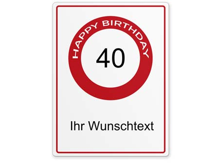 Happy-Birthday-Schild 40 Jahre